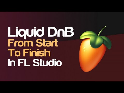 Start To Finish: Liquid DnB In FL Studio With FREE Plugins & Samples (Basic Guide)