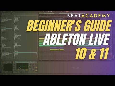 Ableton Live 10 Beginners Tutorial   Beat Academy