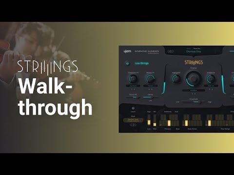 Walkthrough | Symphonic Elements STRIIIINGS