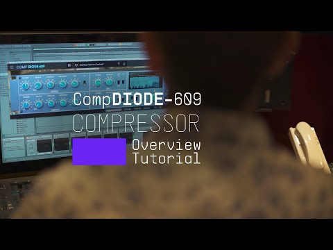 Tutorials   FX Collection 2 - Comp DIODE-609: Overview