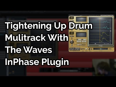 Tightening Up Drum Mulitrack With The Waves InPhase Plugin