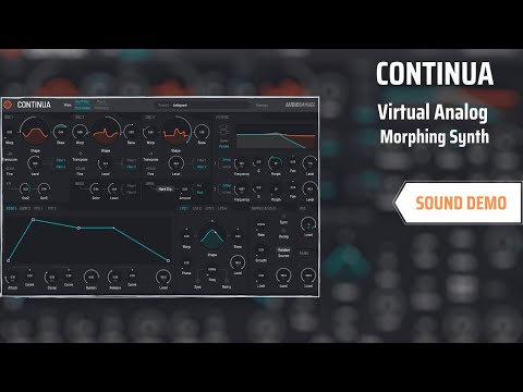 Audio Damage CONTINUA | Virtual Analog Morphing SYNTH | No Talking Just Sound |