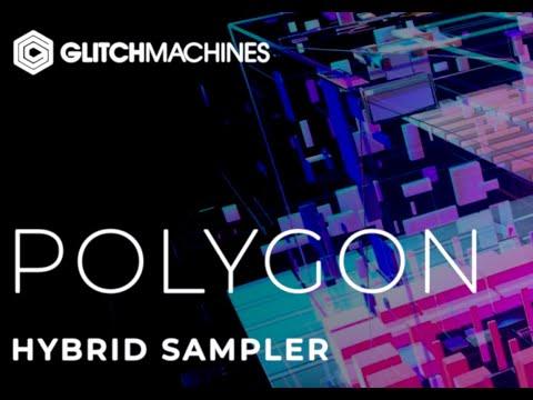 Glitchmachines Polygon - Sound design plugin - Granular Sampler Oscillator