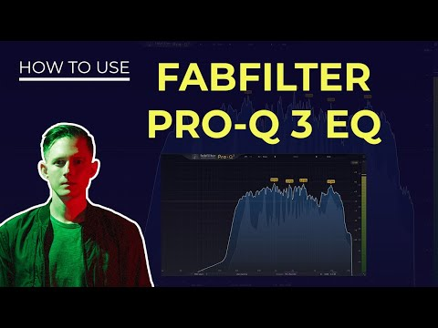 Fabfilter Pro-Q 3 EQ Tutorial - Everything You Need to Know