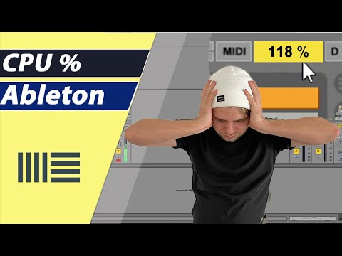 Ableton - 10 Tips to handle your CPU Problems