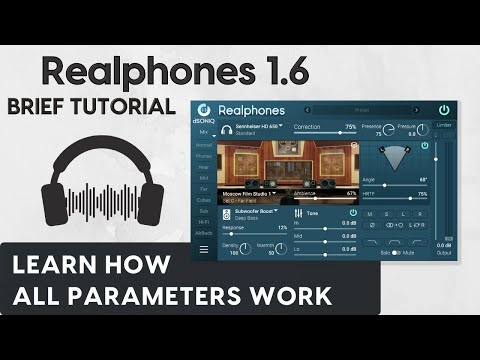 Realphones 1.6 Brief tutorial. Learn how all parameters work