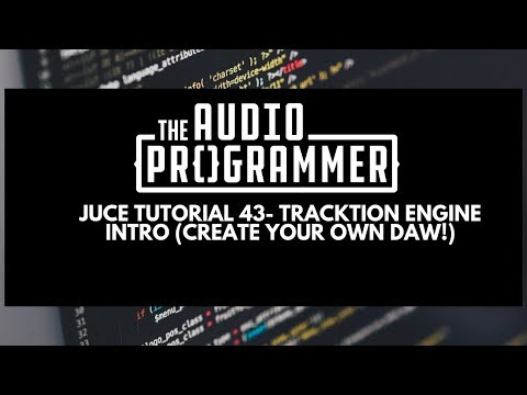 Juce Tutorial 43- Tracktion Engine Intro (Create your own DAW!)