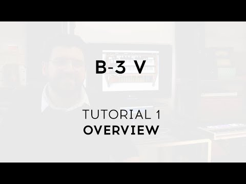 Tutorials   B-3 V2 - Overview
