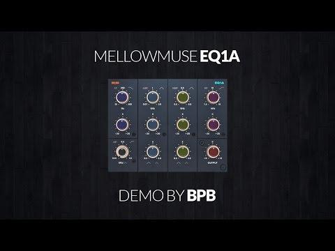 Mellowmuse EQ1A Demo Video