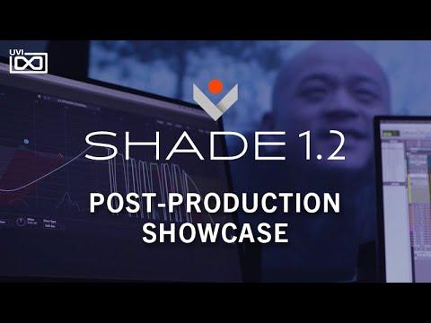 UVI Shade  Post-production showcase