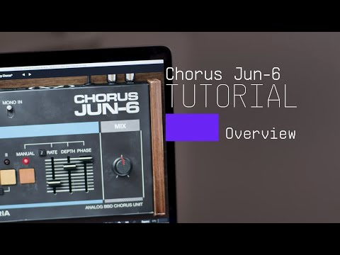 Tutorials | Chorus JUN-6 - Overview