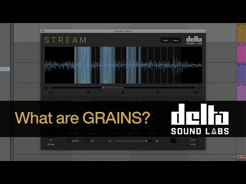 What are GRAINS? Manipulating Guitar Tracks with Stream from Delta Sounds Labs