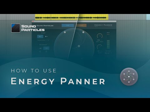 Overview of Energy Panner
