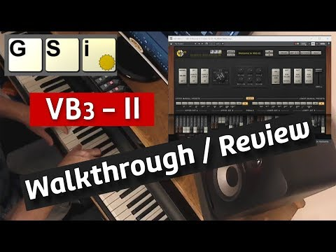 GSI (Genuine Soundware) VB3-II Virtual Tonewheel Organ Walkthrough, Review
