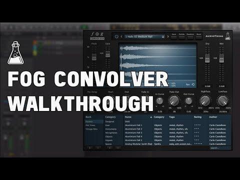 AudioThing Fog Convolver Walkthrough (Convolution Reverb Plugin)
