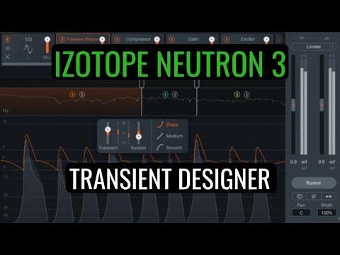 Izotope Neutron 3 - Transient Shaper Deep Dive
