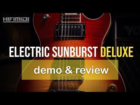Electric Sunburst Deluxe   Demo & Review