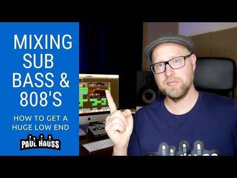 How To Mix Sub Bass and 808's - Get A Huge Low End!