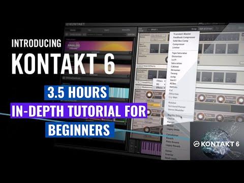 Native Instruments KONTAKT 6 In-depth tutorials for beginners