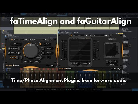 faTimeAlign and faGuitarAlign from forward audio | Time/Phase Alignment Plugins