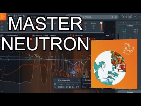 How to Master IZotope Neutron 3 Elements