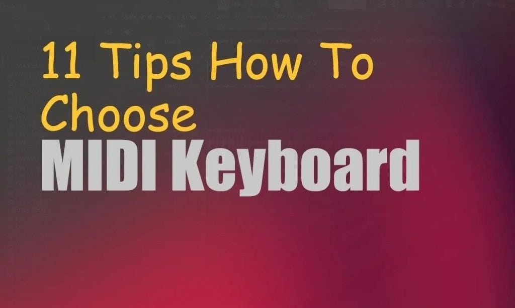 11 Tips How To Choose MIDI Keyboard 2020 | Integraudio.com