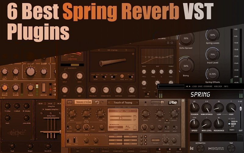 The 6 Best Spring Reverb Plugins 2021 | AudioThing, GSi, u-he, Eventide
