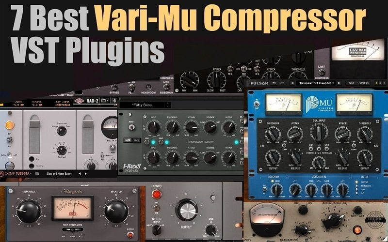 7 Best Vari-Mu Compressor VST Plugins | Integraudio.com