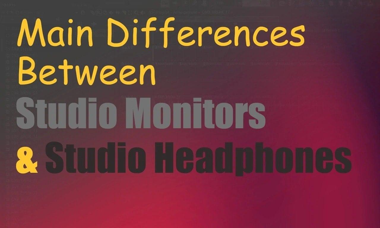Difference Between Studio Monitors & Headphones (Cons & Pros) | Integraudio.com