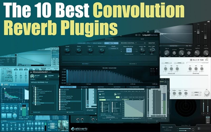 The 10 Best Convolution Reverb Plugins