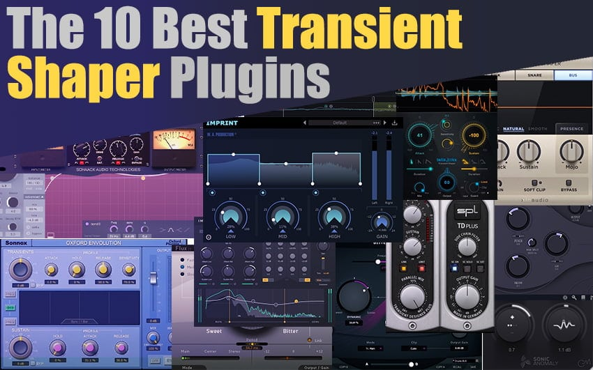 The 10 Best Transient Shaper Plugins 2021 (VST, AU, AAX)