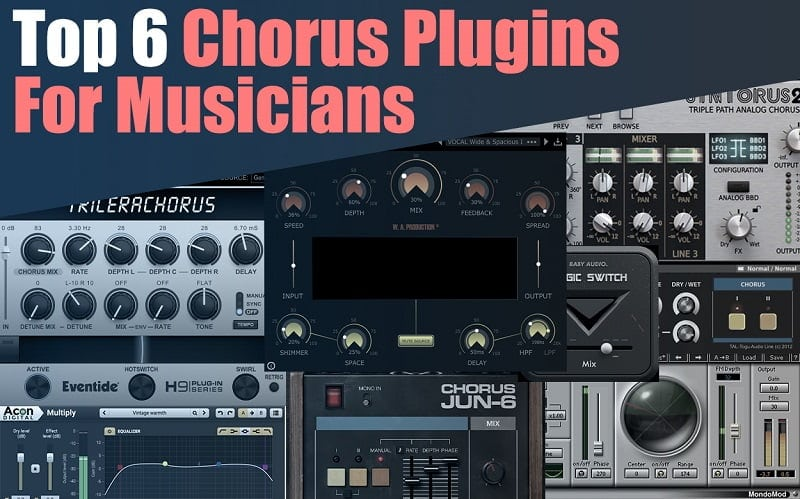 Top 6 Chorus Plugins 2021 For Musicians (VST, AU, AAX)