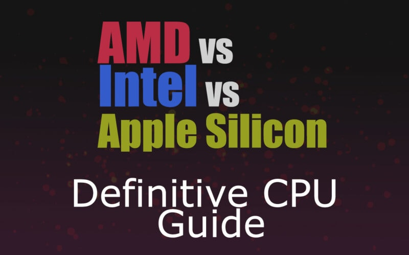 AMD vs Intel vs Apple Silicon: Which Is The Best CPU For Music Production?