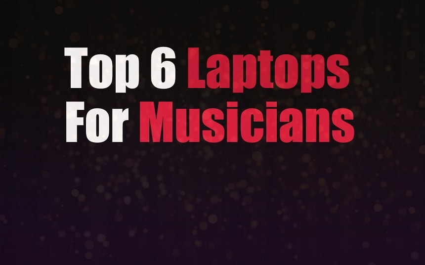 Top 6 Laptops for Music Production With High CPU & RAM Power | Integraudio.com