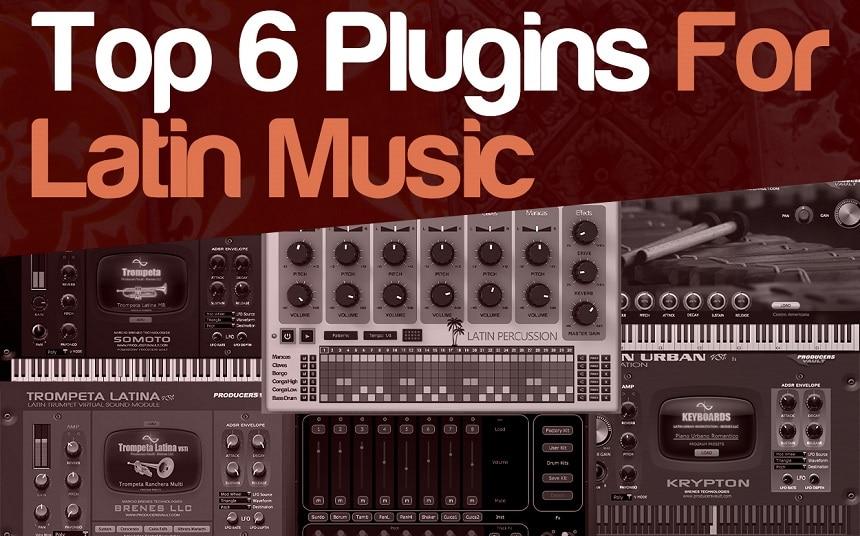Top 6 Plugins For Latin Music | Integraudio.com