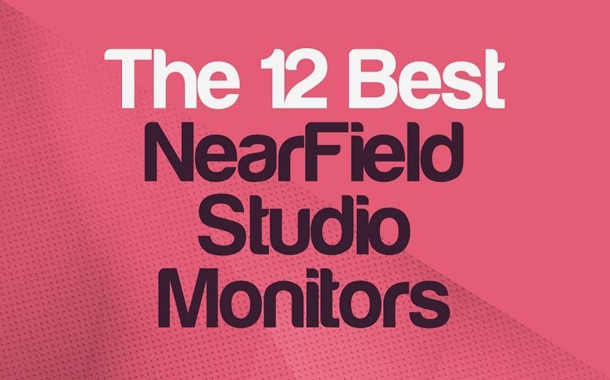 Top 12 NearField Studio Monitors On Any Budget | Integraudio.com