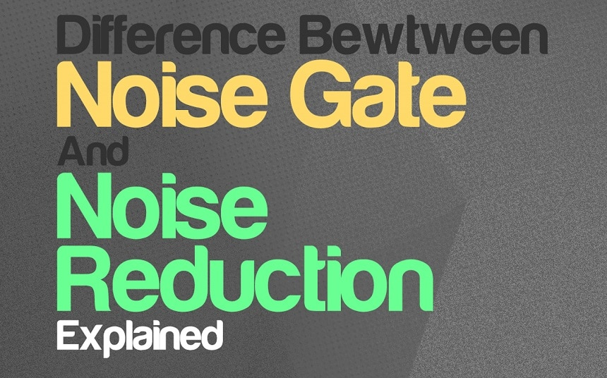 Noise gate vs. Noise reduction: How To Use Each?   Integraudio.com