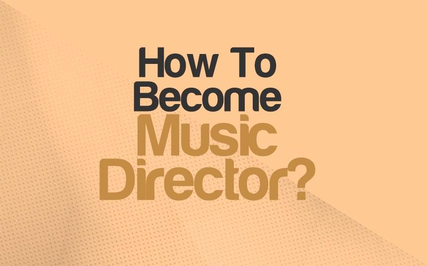 How Do I Become a Music Director? | Integraudio.com
