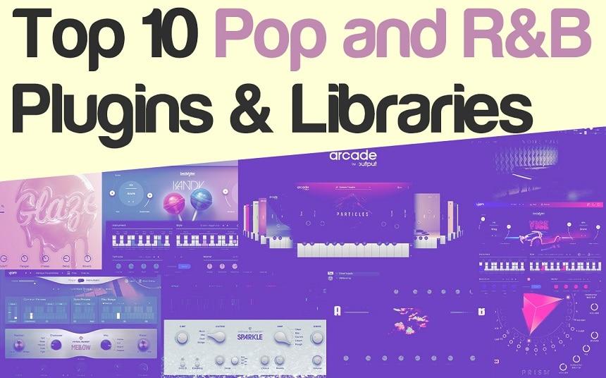 Top 10 Pop and R&B Plugins & Kontakt Libraries | Integraudio.com