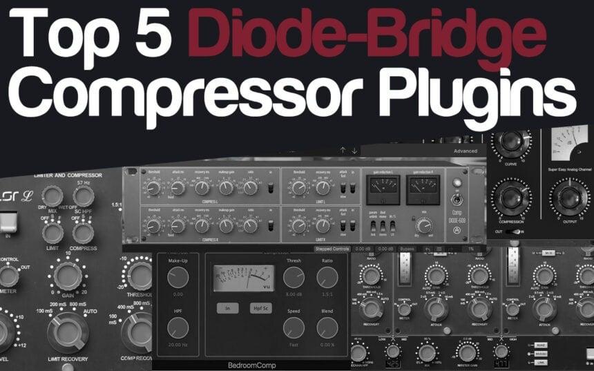 Top 5 Diode-Bridge Compressor Plugins | Integraudio.com